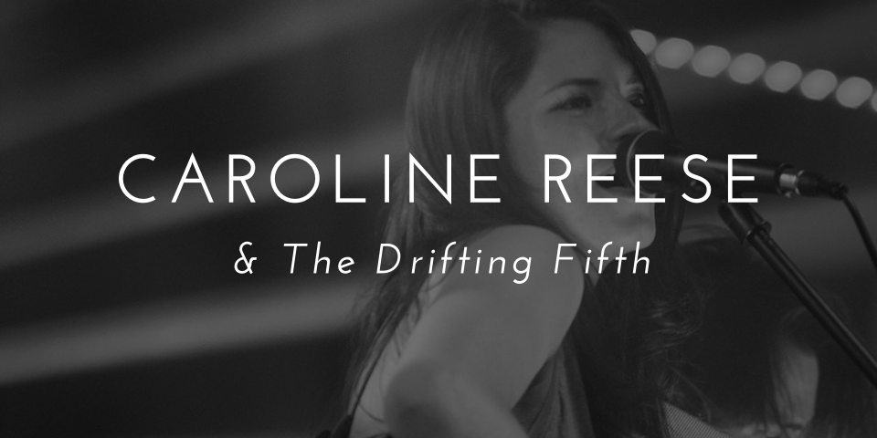 caroline reese & the drifting fifth