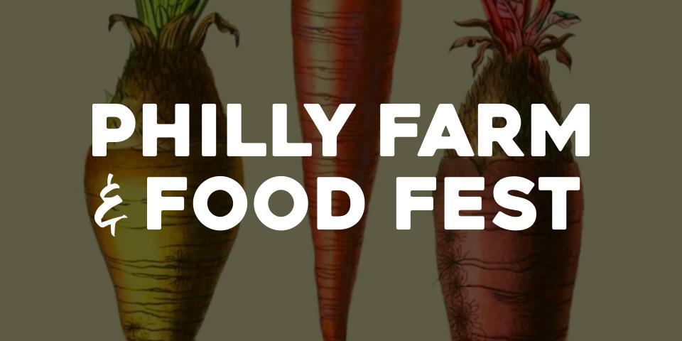 Philly Farm & Food Fest