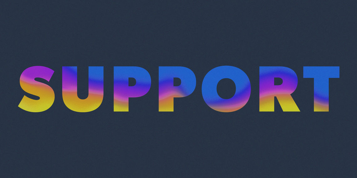 "Image of the word ""Support"" in a funky, curvy, multicolored pattern against a dark blue background."