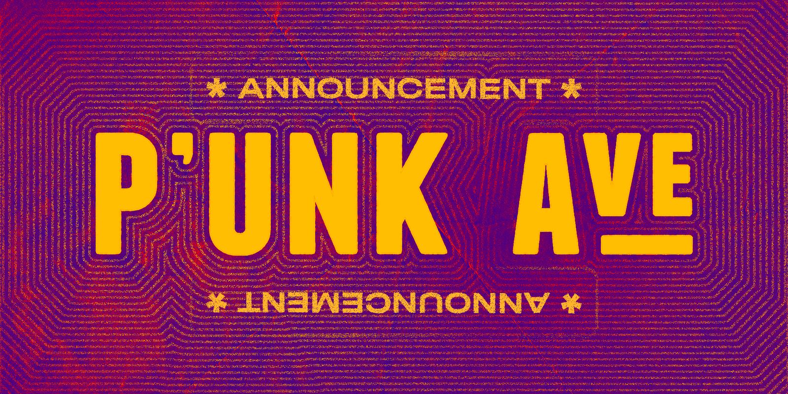 punk ave announcement - magenta-saffron