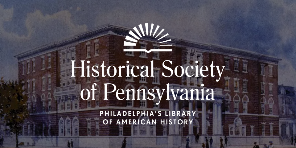 historical society of pennsylvania