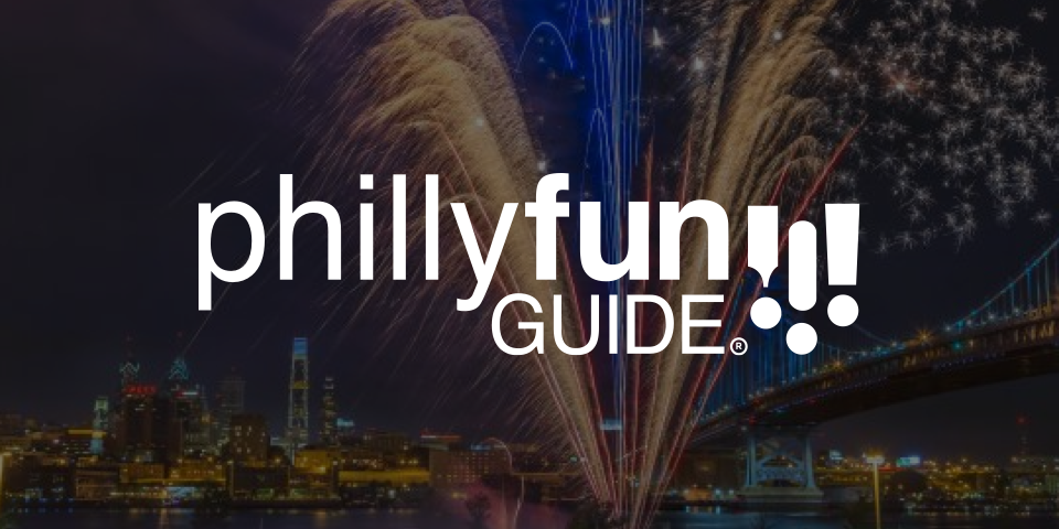 philly fun guide