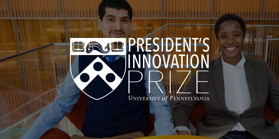 Penn President's Innovation Prize